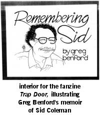 Remembering Sid - interior for the fanzine Trap Door illustrating Greg Benford's memoir of Sid Coleman